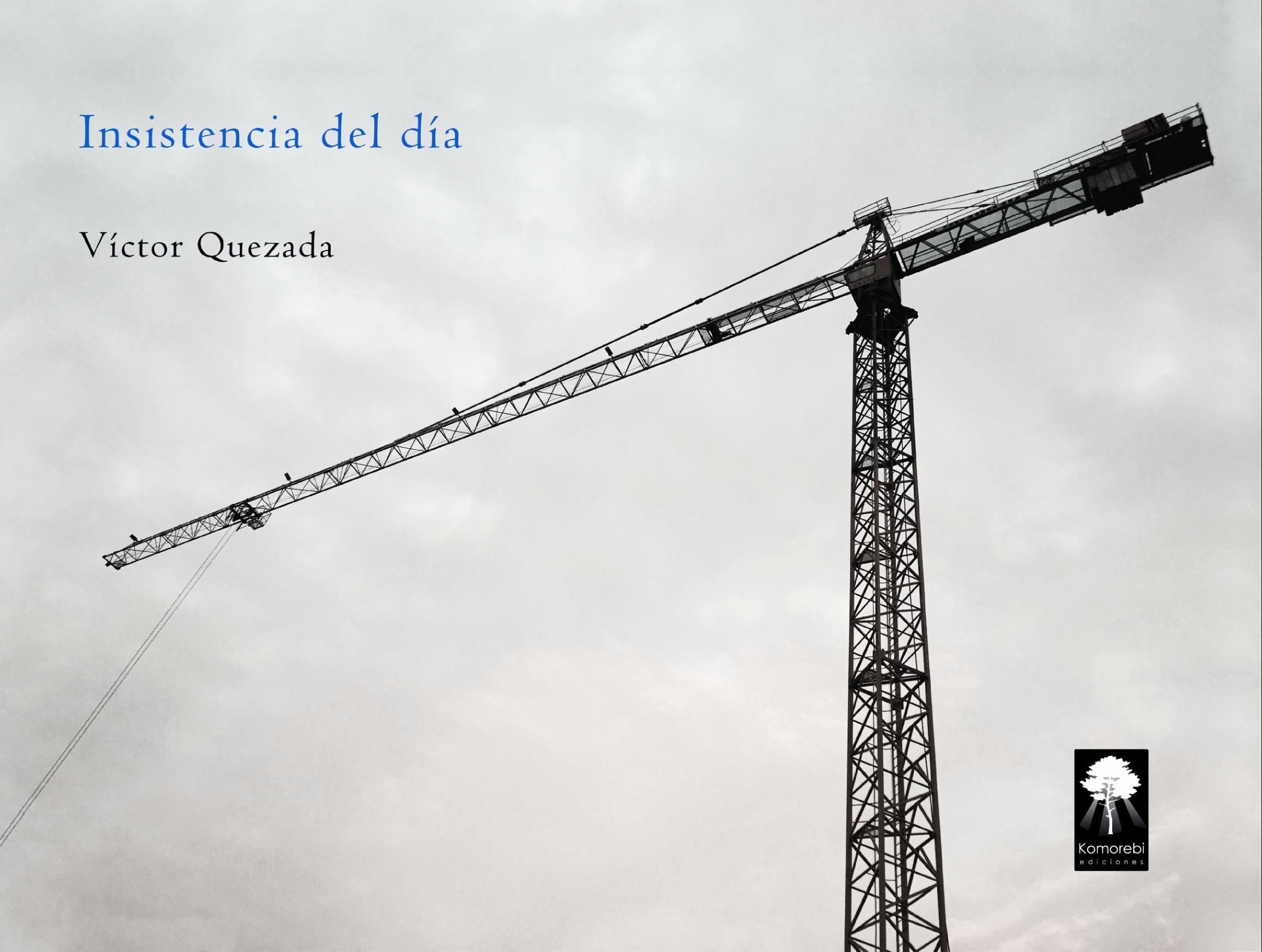 Cubierta Insistencia del día (Víctor Quezada)