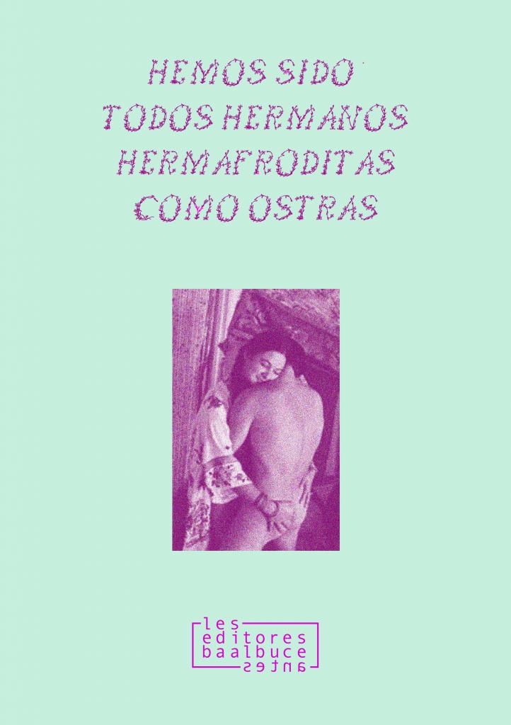 [Adelanto] Hemos sido todos hermanos hermafroditas como ostras de Lenore Kandel
